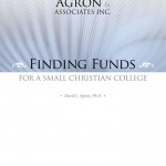 Microsoft Word - Finding Funds for Small Christian Colleges 1402